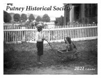 2021 Putney Historical Society Calendars for sale
